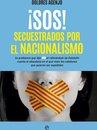 ¡SOS! Secuestrados por el nacionalismo
