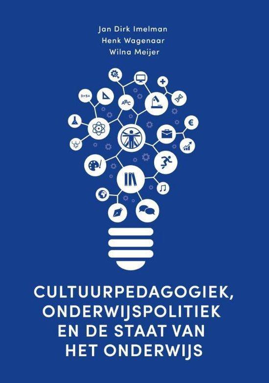 Cultuurpedagogiek, onderwijspolitiek en de staat van het onderwijs