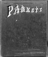 Boek cover Parkett No. 83 Robert Frank, Wade Guyton, Christopher Wool van Robert Frank