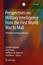 Perspectives on Military Intelligence from the First World War to Mali