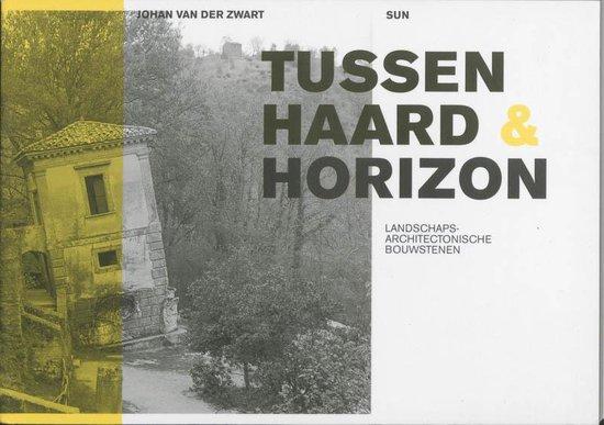 Tussen haard en horizon - J. van der Zwart  