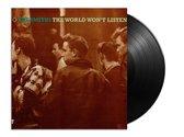 The World Won't Listen (LP)