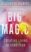 Big Magic : Creative Living Beyond Fear