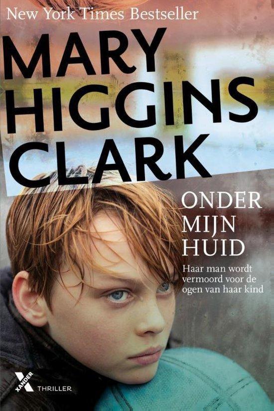 Onder mijn huid - Mary Higgins Clark   Fthsonline.com