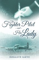 The Fighter Pilot and His Lady