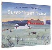 SLEEP TIGHT A FARM PREPS FOR WINTER