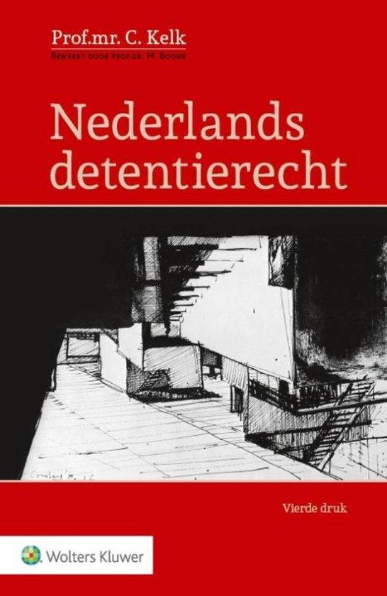 Nederlands detentierecht - C. Kelk pdf epub