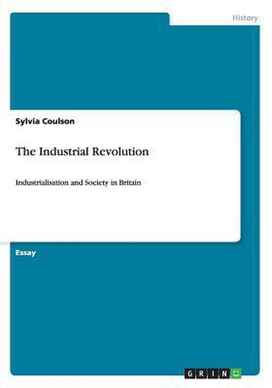 The Industrial Revolution in Britain