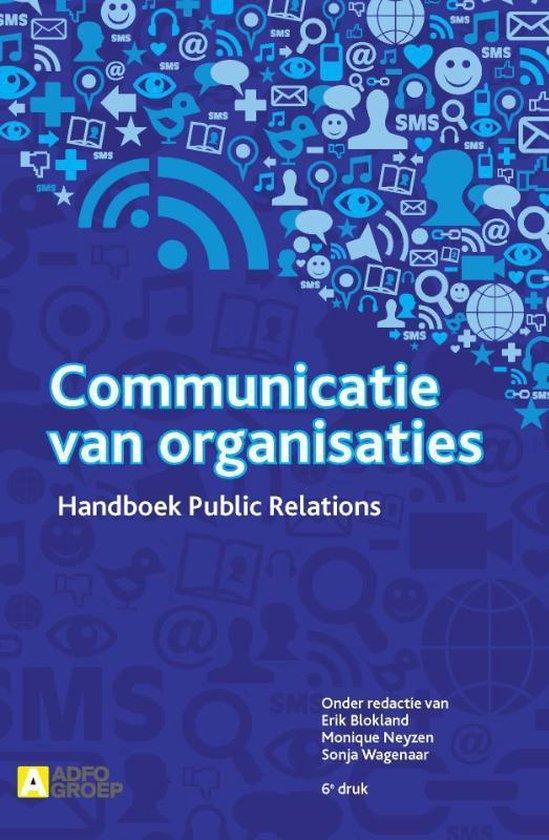 Communicatie van organisaties - Erik Blokland |