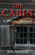 Omslag The Cabin: A Murder Mystery