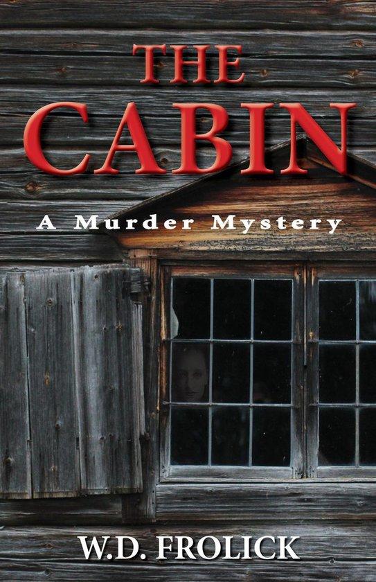 Omslag van The Cabin: A Murder Mystery
