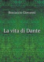La Vita Di Dante