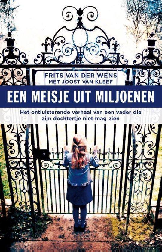 Een meisje uit miljoenen - Joost van Kleef |