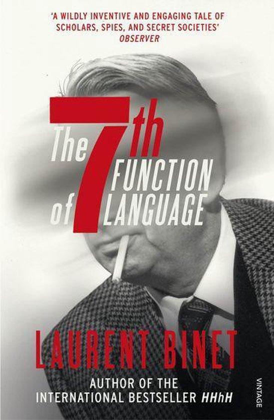 Boek cover The 7th Function of Language van Laurent Binet (Onbekend)
