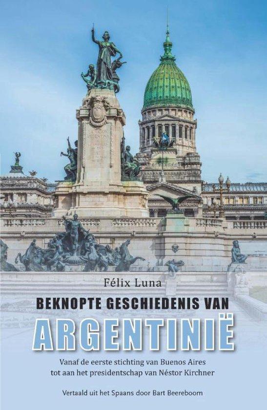Beknopte geschiedenis van Argentinië - Félix Luna | Fthsonline.com