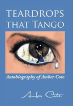 Teardrops That Tango