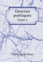 Oeuvres Poetiques Tome 2
