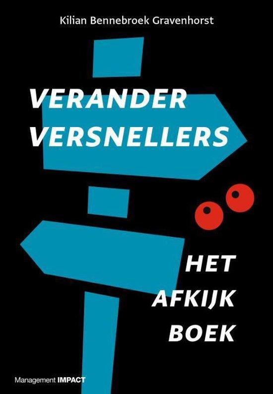 Veranderversnellers: het afkijkboek - Kilian Bennebroek Gravenhorst |