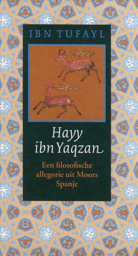 Cover van het boek 'Hayy ibn Yaqzan' van Ibn Tufayl en Ibn Tufayl