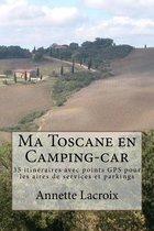 Ma Toscane En Camping-Car