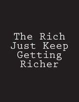 The Rich Just Keep Getting Richer