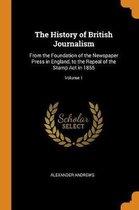 The History of British Journalism