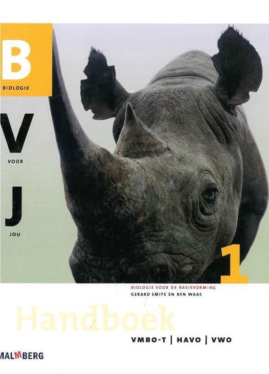 Biologie voor jou 1 Vmbo-t/havo/vwo Handboek - G. Smits |
