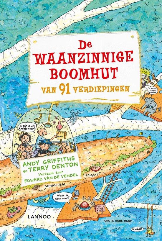 Boek cover De waanzinnige boomhut 7 - De waanzinnige boomhut van 91 verdiepingen van Andy Griffiths (Onbekend)
