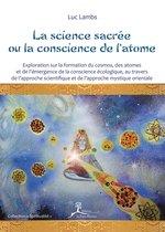 La science sacrée ou la conscience de l'atome