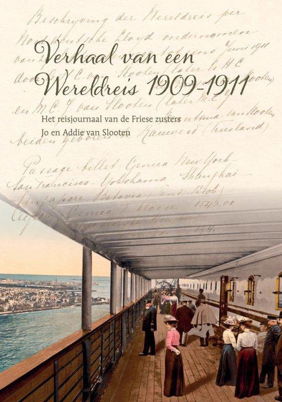 Verhaal van een Wereldreis 1909-1911 - Maria Clara Johanna van Slooten  