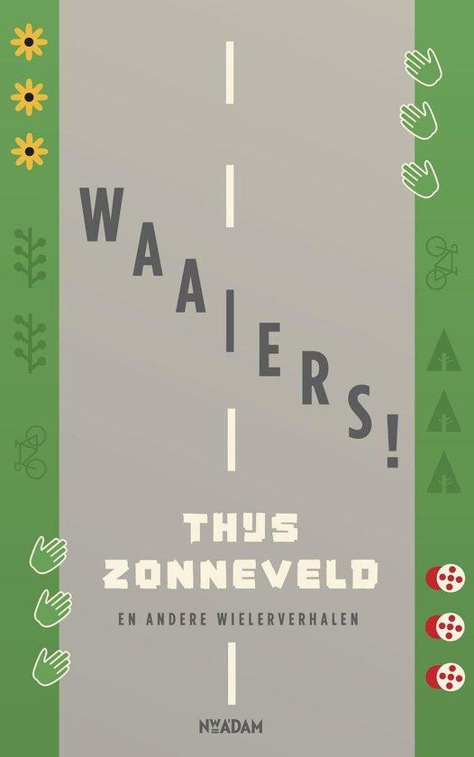 Waaiers! - Thijs Zonneveld pdf epub