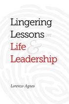 Omslag Lingering Lessons on Life & Leadership