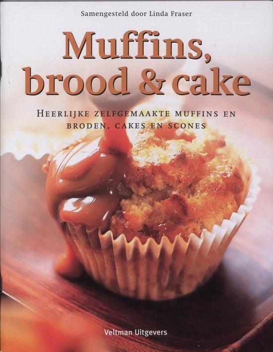 Muffins, brood & cake - Lindsey Fraser |