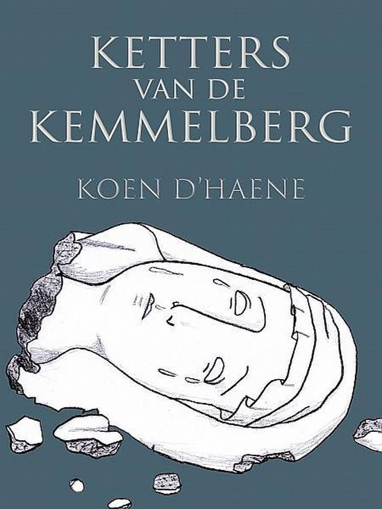 Ketters van de Kemmelberg - Koen D'Haene |