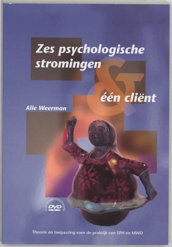 PM-reeks - Zes psychologische stromingen & een client - A.. Weerman |