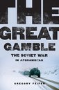 Boek cover The Great Gamble van Gregory Feifer