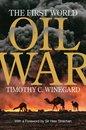 The First World Oil War