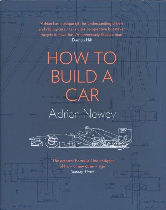 Boek cover How to Build a Car van Adrian Newey (Hardcover)
