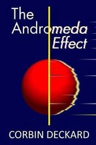 The Andromeda Effect