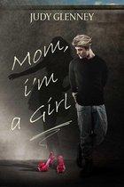 Omslag Mom, I'm a Girl