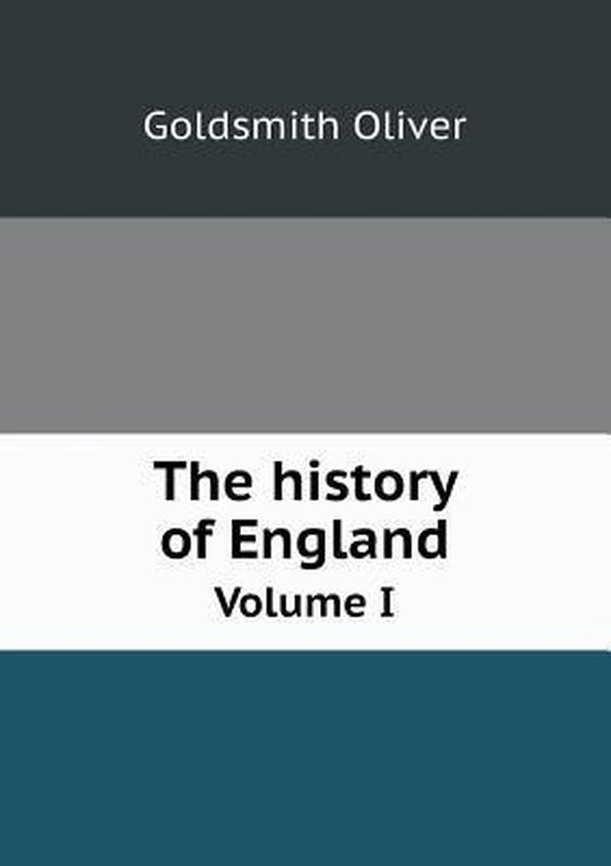 The History of England Volume I