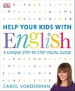 Help Your Kids with English, Ages 10-16 (Key Stages 3-4)