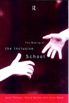 The Making of the Inclusive School
