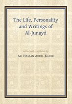 The Life, Personality and Writings of al-Junayd