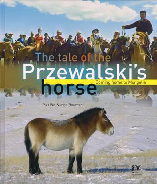 The Tale Of The Przewalski's Horse - Piet Wit   Readingchampions.org.uk