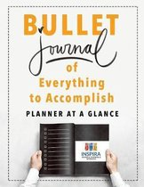 Bullet Journal of Everything to Accomplish - Planner at a Glance