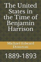 The United States in the Time of Benjamin Harrison