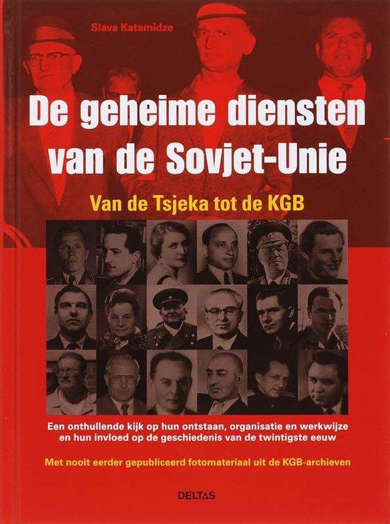 De Geheime Diensten Van De Sovjet-Unie - Slava Katamidze  
