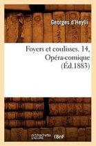 Foyers et coulisses. 14, Opera-comique (Ed.1883)