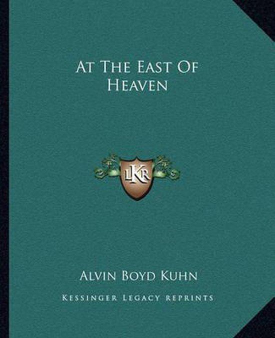 At the East of Heaven